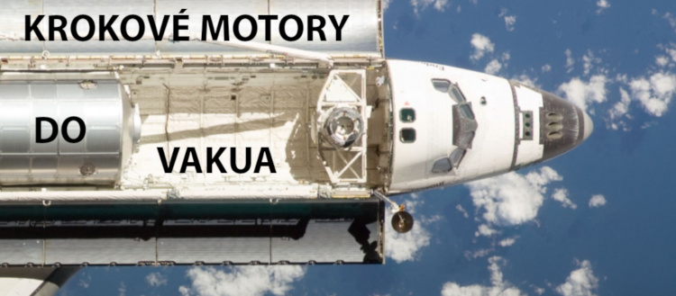 Krokové motory do vakua Space Shuttle